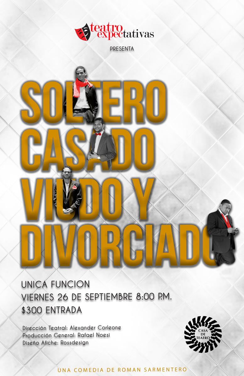 Obra Teatral Soltero, Casado y Divorciado